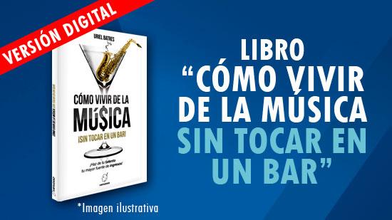Libro como vivir de la música aprende a vivir de la música