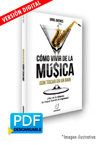 Cómo vivir de la música disponible en libro o digital