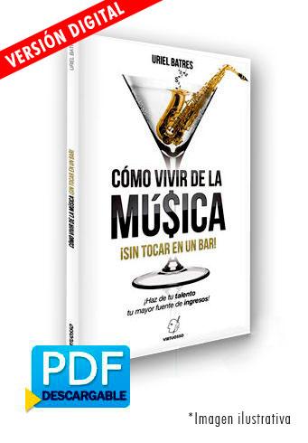 Cómo vivir de la música disponible en libro o digital